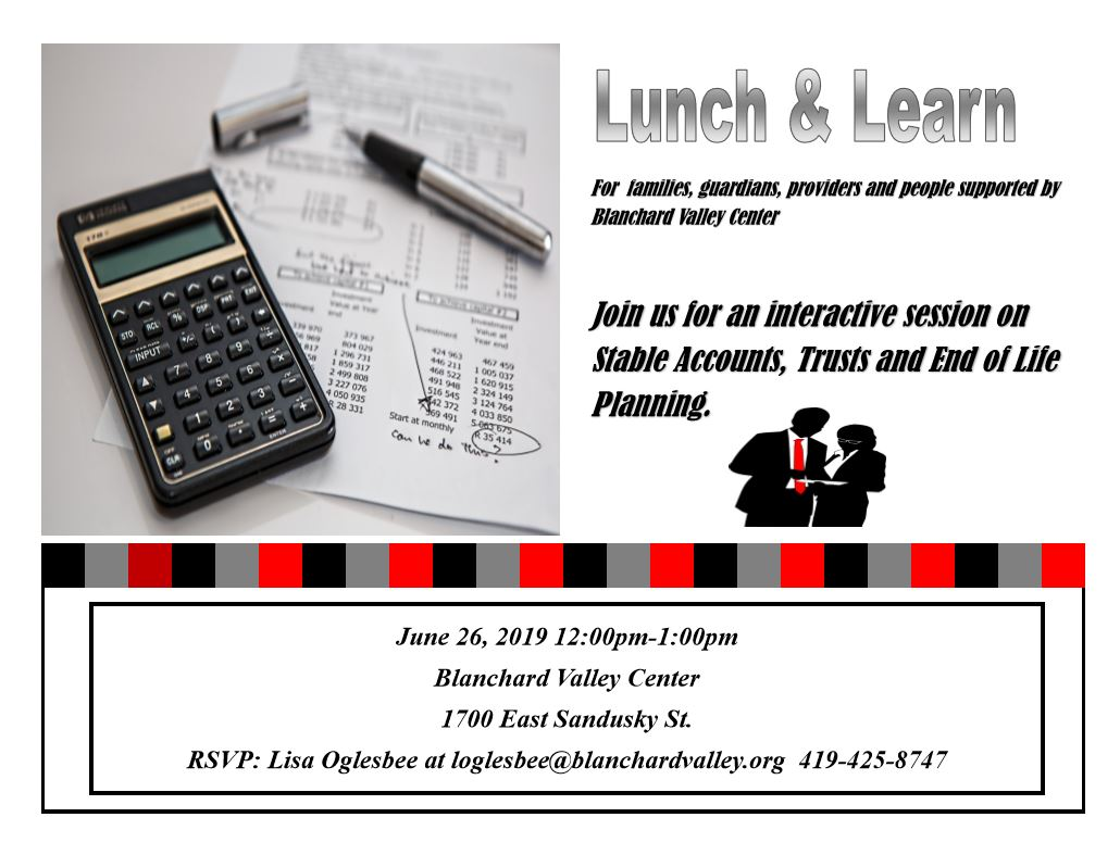 Lunch & Learn: Stable Accounts, Trusts and End of Life